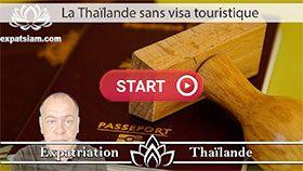 exemption de visa, extension visa thaïlande, visa touristique Thaïlande