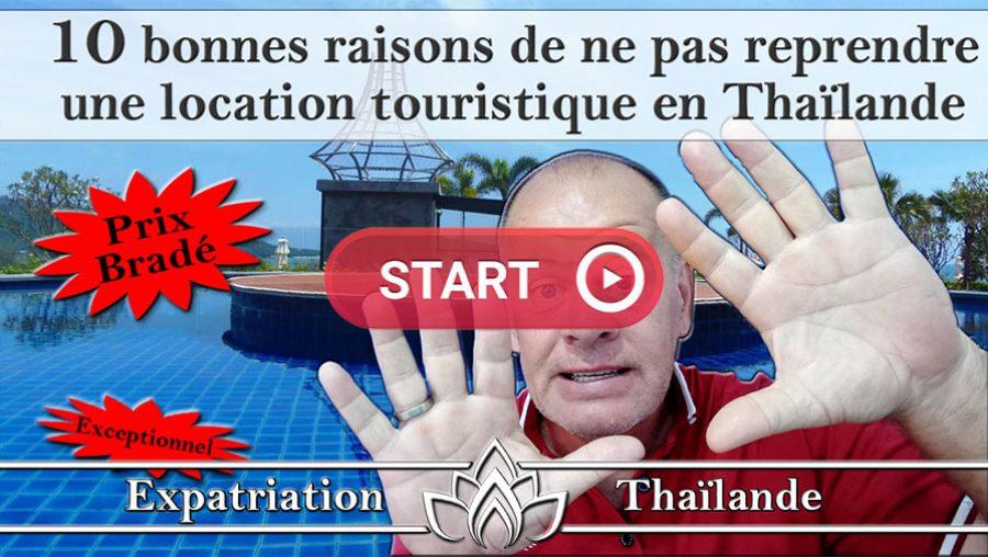 reprendre une location touristique en thailande