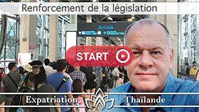 Immigration thaïlande, règles immigration, overstay, dépassement de visa Thaïlande, visa run Thaïlande