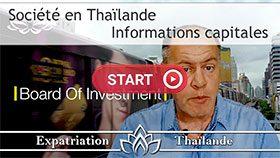 Investir en Thaïlande, comment créer une société en Thaïlande, BOI thaïlande, board of investment