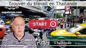 travailler en Thaïlande, trouver un job en Thaïlande, monter sa société en Thaïlande