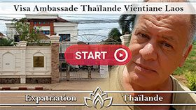faire son visa à l'Ambassade de Thaïlande à Vientiane au Laos