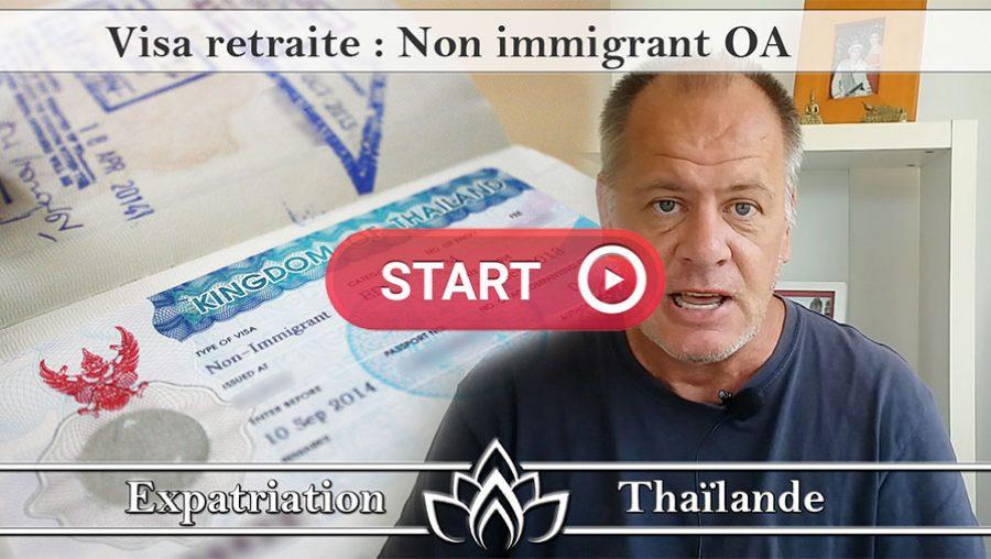 visa retraite en Thaïlande, visa non immigrant OA, visa retraite thailande 65 ans, visa retraite 10 ans thailande, renouvellement de visa, immigration thailande