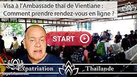 faire son visa à Vientiane au Laos, visa thai Vientiane, comment prendre rendez vous à vientiane
